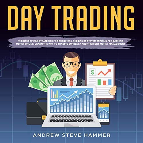 『Day Trading: The Crash Course Beginners' Guide Strategies to Trading Options and Stocks for a Living.』のカバーアート