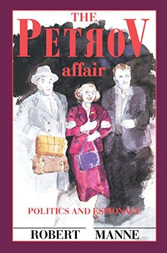The Petrov Affair: Politics and Espionage eBook: Manne, Robert:  Amazon.com.au: Kindle Store