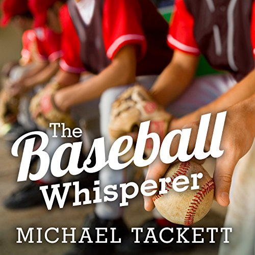 The Baseball Whisperer audiobook cover art