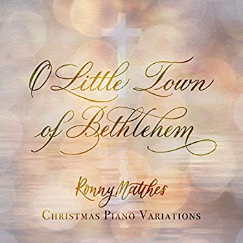 O Little Town of Bethlehem (Christmas Piano Variations)