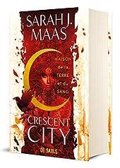 Crescent City T01 - Maison de la terre et du sang (relié) (01) de Sarah J. maas