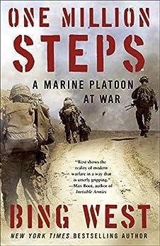 One Million Steps: A Marine Platoon at War by [Bing West]
