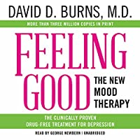 Feeling Good: The New Mood Therapy: Library Edition