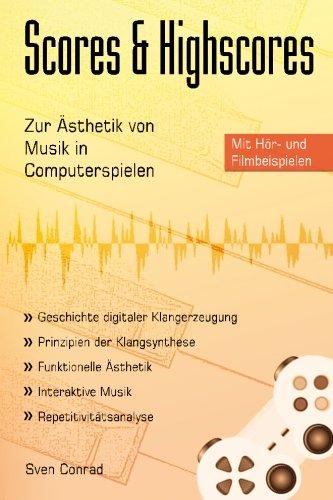 Scores & Highscores: Zur Ästhetik von Musik in Computerspielen