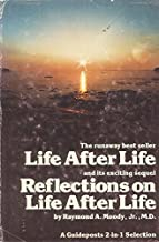 Life After Life & Reflections On Life After Life (A Guidepost 2 in 1 Selection)