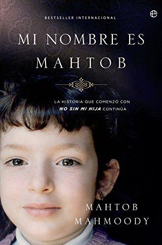 Mi Nombre Es Mahtob (Biografías y memorias)