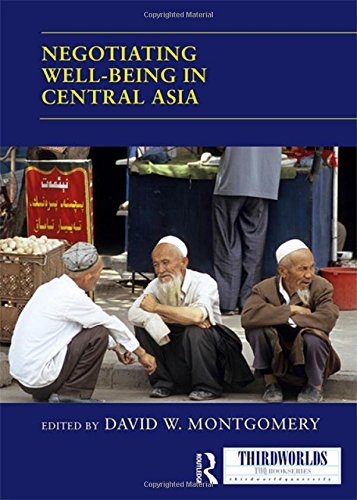 Negotiating Well-being in Central Asia (Thirdworlds)