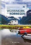 Mit dem Wohnmobil durch Norwegen: Unterwegs Zuhause (Keine Reihe)