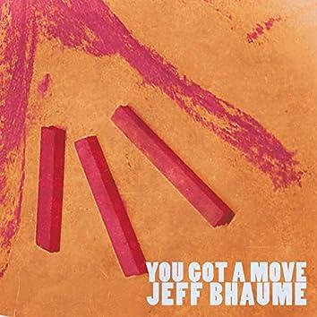 You Got a Move - EP