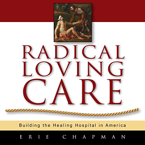 Radical Loving Care                   By:                                                                                                                                 Erie Chapman                               Narrated by:                                                                                                                                 Erie Chapman                      Length: 6 hrs     Not rated yet     Overall 0.0