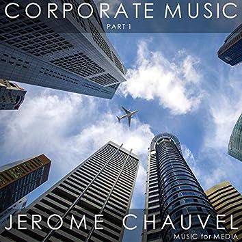 Corporate Music, Pt. 1