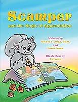 Scamper And The Magic Of Appreciation