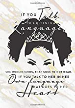 """Queen Inspirational Quote Bullet Journal / Language Journal """"If you talk to a Queen a language she understands, that goes ..."""