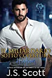 Il Miliardario Sotto Copertura ~ Hudson: L'Ossessione del Miliardario Libro 15