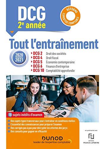 Année 2 : DCG 2-4-5-6-10 - Tout l'entraînement 2020-2021 : Réforme Expertise comptable (French Edition)