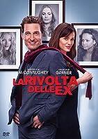 La Rivolta Delle Ex [Italian Edition]