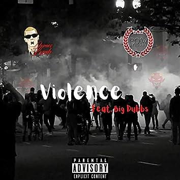 Violence (feat. Big Dubbs)