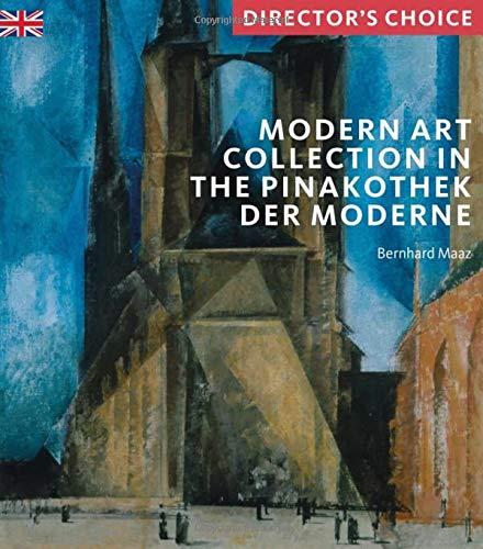 Modern Art Collection in the Pinakothek Der Modern: Director's Choice