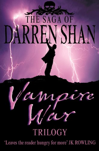 """Vampire War Trilogy (The Saga of Darren Shan): """"Hunters of the Dusk"""", """"Allies of the Night"""", """"Killers of the Dawn"""" (English Edition)"""