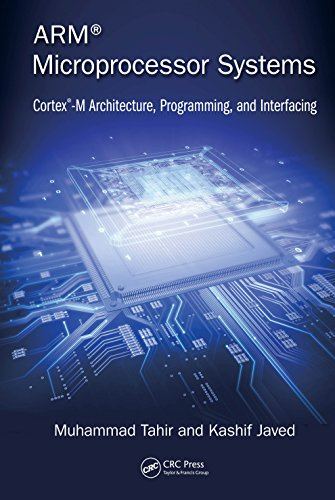 ARM Microprocessor Systems: Cortex-M Architecture, Programming, and Interfacing