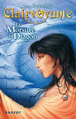 La morsure du dragon