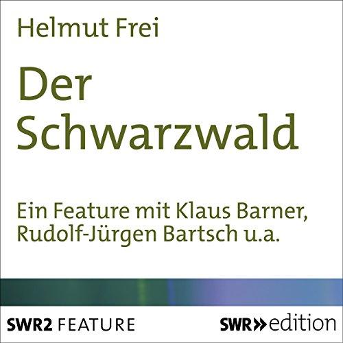 Der Schwarzwald audiobook cover art
