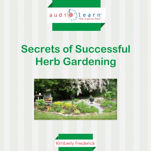 Secrets of Successful Herb Gardening audiobook cover art