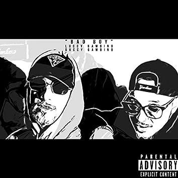 BAD BOY (feat. Guccy Gambino)