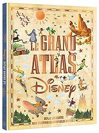 Le grand atlas Disney par Sophie Koechlin