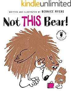 Not THIS Bear! (Nancy Pearl's Book Crush Rediscoveries)