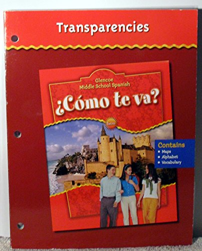 Glencoe Middle School Spanish C < Mo TE Va? Intro, Nivel Rojo Transparency Binder