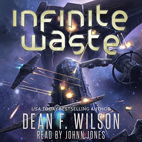 Infinite Waste: Space Opera Sci-Fi Adventure cover art