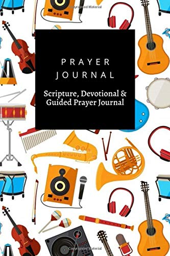 Prayer Journal, Scripture, Devotional & Guided Prayer Journal: Music Instruments Piono Guitar Saxo design, Prayer Journal Gift, 6x9, Soft Cover, Matte Finish