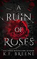 A Ruin of Roses