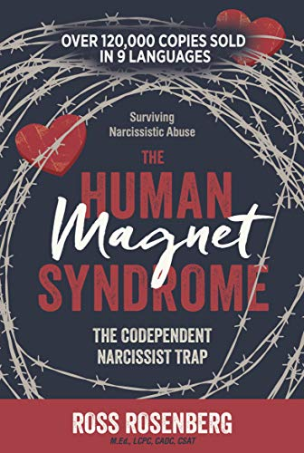The Human Magnet Syndrome: The Codependent Narcissist Trap: Surviving Narcissistic Abuse (English Edition)