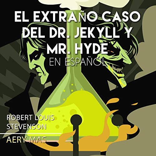 『El Extraño Caso del Dr. Jekyll y Mr. Hyde [The Strange Case of Dr. Jekyll and Mr. Hyde]』のカバーアート