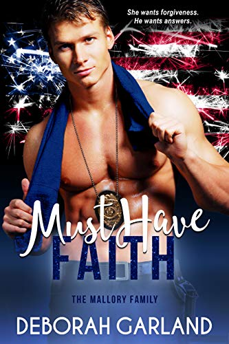 Must Have Faith: A Small Town Second Chance Romance