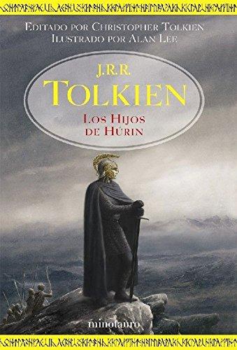 Los Hijos de Húrin: Editado por Christopher Tolkien. Ilustrado por Alan Lee (Biblioteca J. R. R. Tolkien)