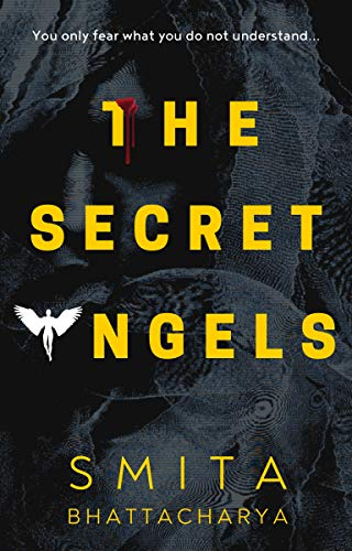 The Secret Angels (Darya Nandkarni's Misadventures Book 2) by [Smita Bhattacharya]