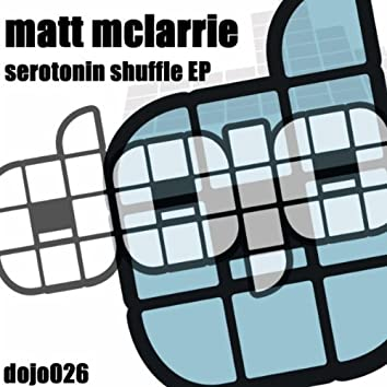 Serotonin Shuffle EP