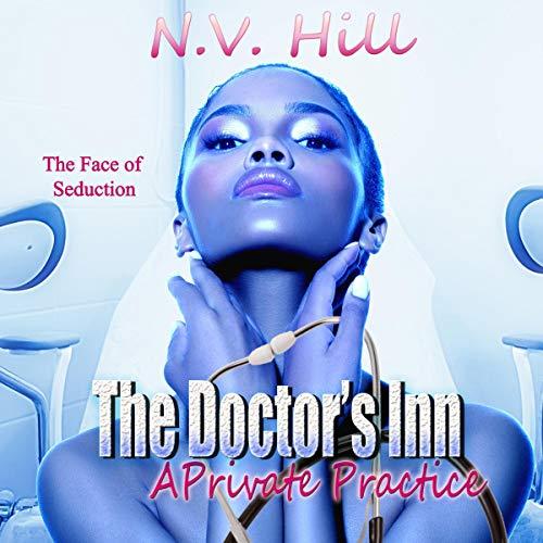 The Doctor's Inn Audiobook By N.V. Hill cover art