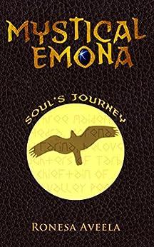 Mystical Emona: Soul's Journey by [Ronesa Aveela]