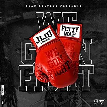 We Gon Fight (feat. Fetty Wap) [Acapella] (Acapella)
