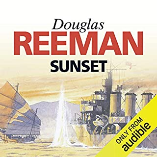 Sunset                   By:                                                                                                                                 Douglas Reeman                               Narrated by:                                                                                                                                 David Rintoul                      Length: 9 hrs and 11 mins     18 ratings     Overall 4.6