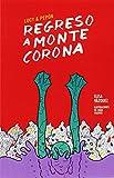 Regreso a Montecorona: Lucy & Pepón, Libro 2