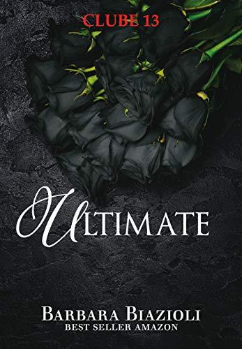 ULTIMATE (Série Clube 13)