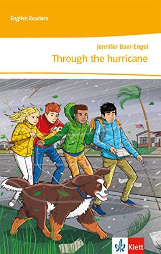 Through the hurricane: Lektüre 3. Lernjahr (English Readers)