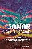 Sanar desde el corazón: Conoce la relación mente-cuerpo y su profunda influencia en los procesos de salud y enfermedad