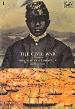 The Civil War Volume I: Fort Sumter to Perryville
