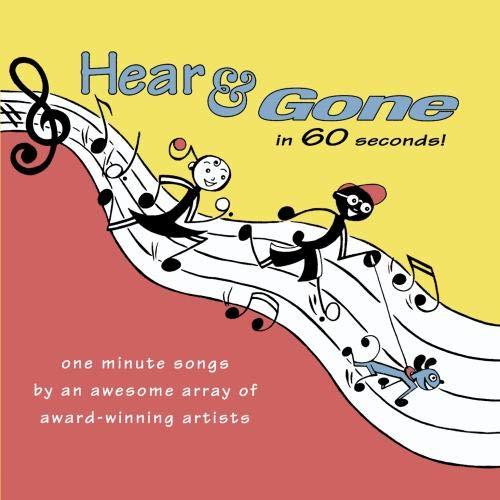Hear & Gone in 60 Seconds